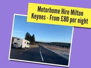 motorhome hire milton keynes